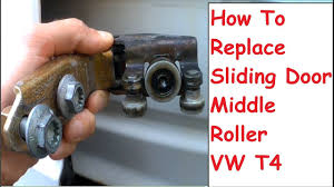 Patio Door Rollers Replacement Vw Sliding Door Roller Repair Middle Roller Replacement Fitting