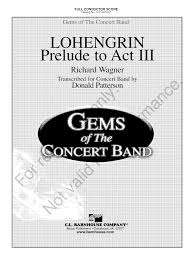 donald barnhouse lohengrin by richard wagner arr donald patterson j w pepper