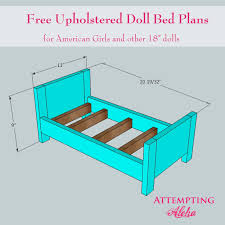 how to make american girl doll bed attempting aloha upholstered american girls doll bed plans