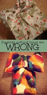 bow wrapping paper presents without bows are just wrong a gift wrap bow tutorial