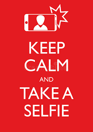 Take A Selfie Poster Illustration Graphic Vector Keep Calm And Take A Selfie