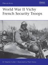 french car lease program world war ii vichy french security troops men at arms stephen m