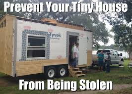 tiny houses on foundations 10 ways to protect your tiny house on wheels from theft