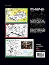 ghostbusters ectomobile owner u0027s workshop manual