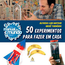 livro manual do mundo 50 experimentos para fazer em casa