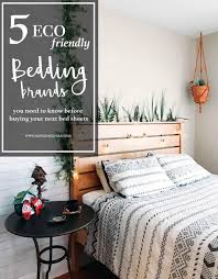5 eco friendly bedding brands you need to know before buying your
