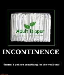 Adult Diaper Meme - incontinence demotivational poster page