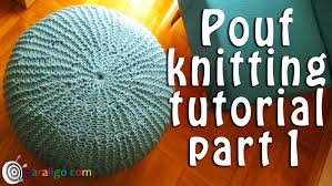 Crochet Ottoman Pattern Pouf Ottoman Knitting Tutorial Part 1