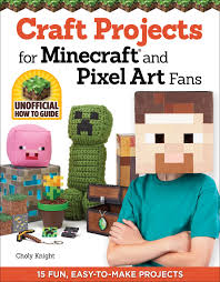 craft projects for minecraft r and pixel art fans 15 fun easy