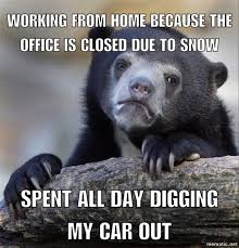 Shovel Meme - when you get paid to shovel your snow meme guy
