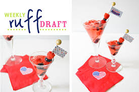 ruff draft 4th of july cocktail for adults u0026 kids