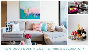 Interior Design Consultant Hourly Rate How Much Does It Cost To Hire A Decorator Emma Blomfield