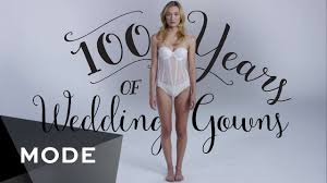 wedding dress 100 100 years of fashion wedding dresses glam