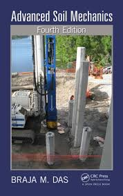 Soil Mechanics Fundamentals and Applications  Second Edition   CRC     CRC Press Advanced Soil Mechanics  Fourth Edition