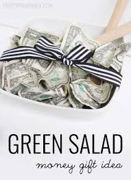 wedding gift of money green salad money gift idea pretty providence