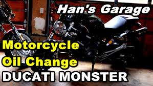 ducati monster oil change step by step youtube