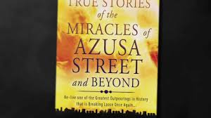 The Miracle True Story True Stories Of The Miracles Of Azusa And Beyond Book