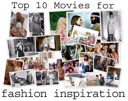 top 10 movies for fashion inspiration college fashion