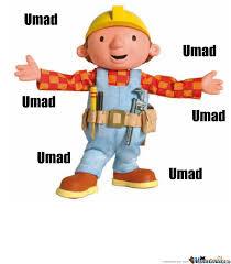 Builder Meme - bob the builder umad by recyclebin meme center