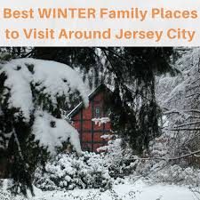 the best places to visit during the winter around jersey city