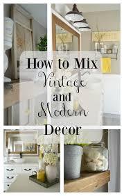 modern vintage home decor ideas how to easily mix vintage and modern decor modern vintage and