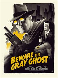 ghost world bat mask batman the animated series beware the grey ghost by phantom