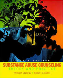 Addiction Counseling Theory And Practice Amazon Com Substance Abuse Counseling Theory And Practice 4th