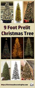 9 foot prelit tree decorating