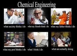 Chemical Engineering Meme - chemical engineer engineer pinterest chemical engineering