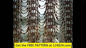 Curtain Patterns Easy Crochet Curtains Patterns Youtube