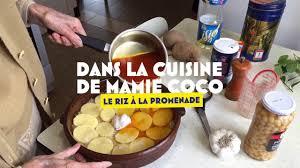 cuisine de mamie recette le riz à la promenade de mamie coco my provence dans la