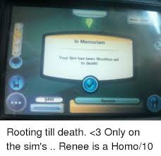 The Sims Memes - in memoriam your sim has been woohoo ed to death rooting till death