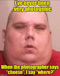 Obese Meme - say cheese imgflip
