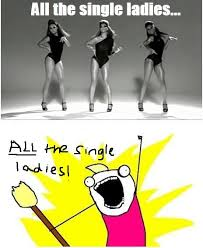 Single Ladies Meme - all of them