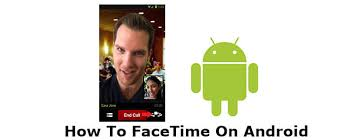 for android can you facetime on android 10 facetime alternatives