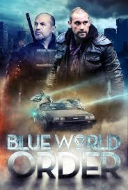 film blue world movie review blue world order 2017