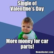 V Day Memes - ideal v day memes single of valentine s day create your own meme