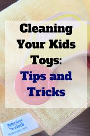 spring cleaning tips and tricks spring cleaning your children u0027s toys toy and mom blogs