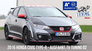 honda civic 2016 type r ausfahrt tv tuning folge 02 2016 honda civic type r inkl
