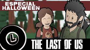 especial halloween the last of us parody time 1 youtube