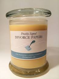divorced papers scented candle seems legit sounds legit know