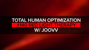 red light therapy for parkinson s 140 red light therapy total human optimization podcast youtube
