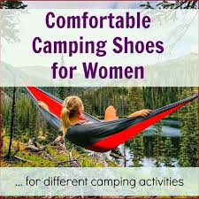 comfortable camping shoes for women for different camping activities