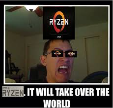 Amd Meme - amd ryzen has been announced page 7 tech news and reviews