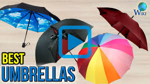 top 10 umbrellas of 2017 video review