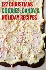 127 favorite christmas cookies candy u0026 holiday recipes brown