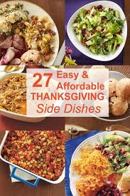 33 easy thanksgiving side dishes dishes recipes thanksgiving