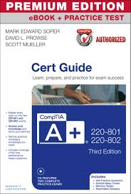 comptia a 220 801 and 220 802 cert guide premium edition and