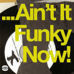 Various Artists (BGP Various) – Ain't It Funky Now! – Ace Records