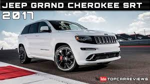 jeep specs 2017 jeep grand srt review rendered price specs release